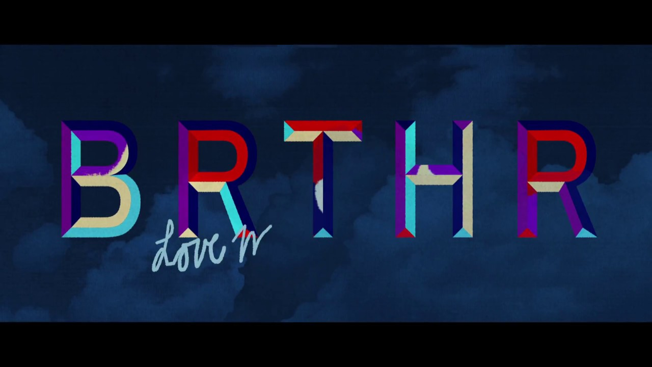 BRTHR - Love Me Like You Do (Official Music Video)