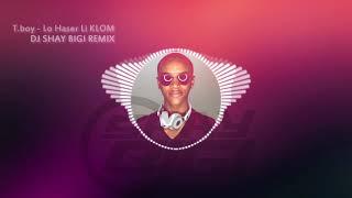 צגאי בוי - לא חסר לי כלום (DJ Shay BIGI remix)