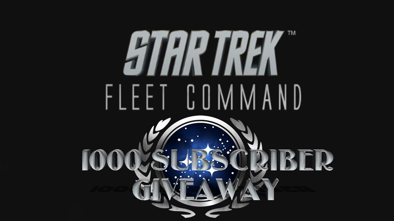1000 Subscriber Giveaway For Star Trek Fleet Command (Closed/Finished)