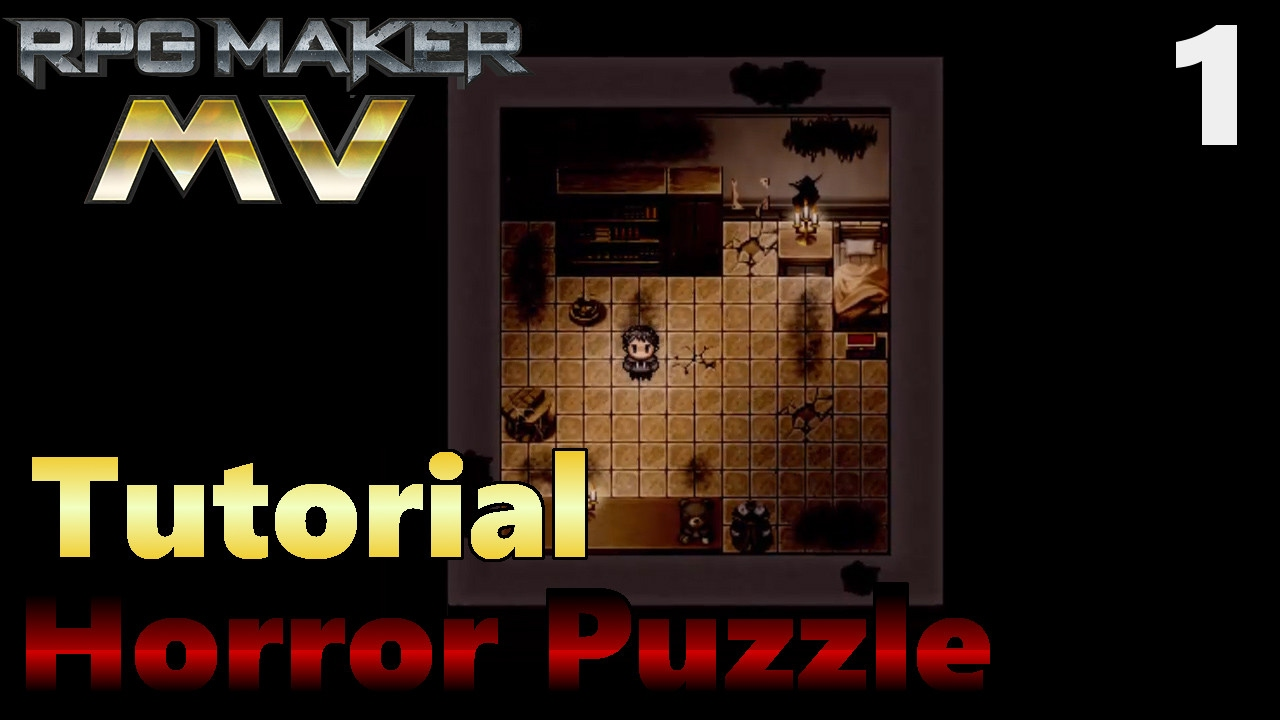 [1]Tutorial RPG Maker MV How to Make a Horror Puzzle Game - Intro