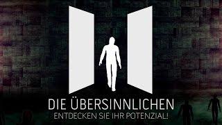 DIE ÜBERSINNLICHEN - Der Kongress (25. und 26. März 2017 in Taufkirchen) - Welcome Video