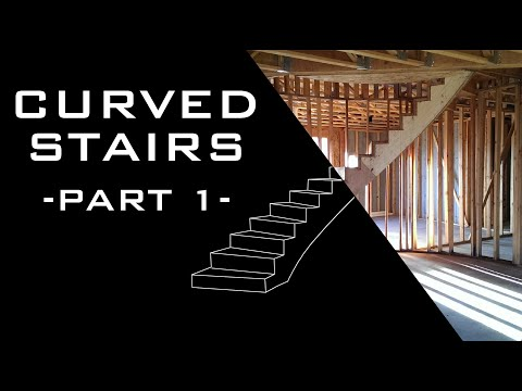 Curved Stairs - Part 1