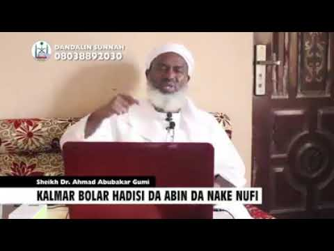 Dalilina na Cewa Bolar Hadisi Dr Ahmad Gumi thumbnail