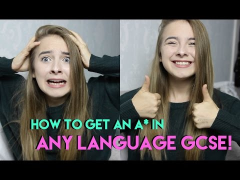 HOW TO GET AN A* IN ANY LANGUAGE GCSE!
