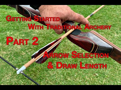 Getting Started In Traditional Archery Part 2