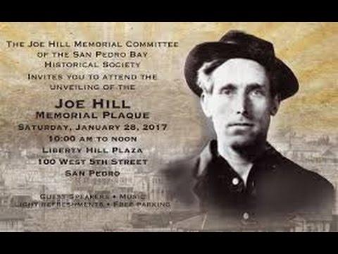 Joe Hill Memorial Dedication