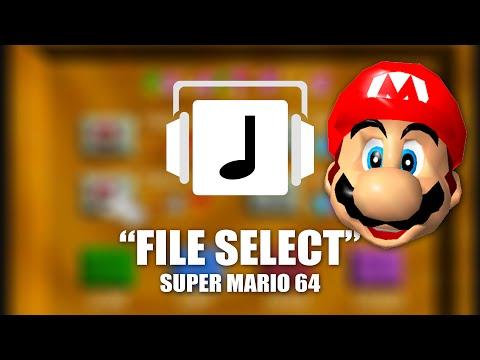 """File Select"" Super Mario 64 Remix"