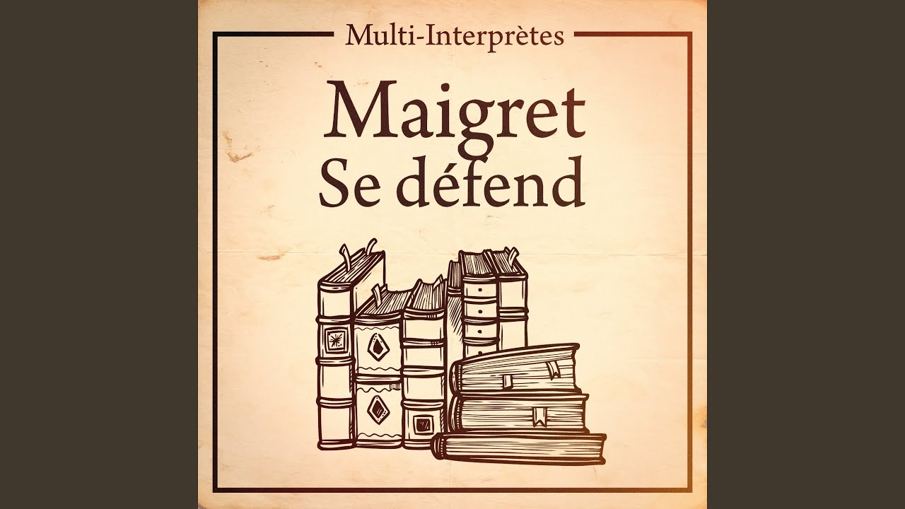 Youtube Maigret