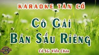 Karaoke tân cổ - Cô Gái Bán Sầu Riêng | theo trình bày Lệ Thủy