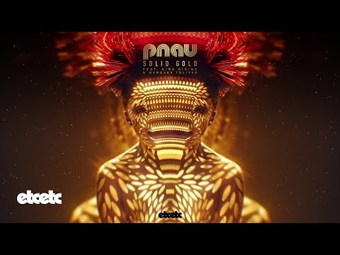 PNAU - Solid Gold feat. Kira Divine & Marques Toliver