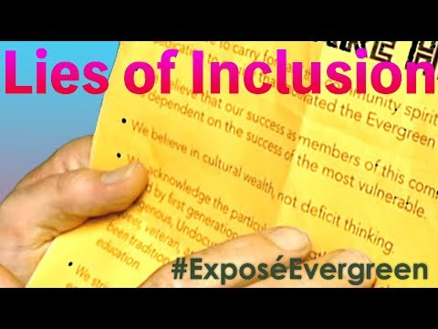 Lies of Inclusion at Evergreen