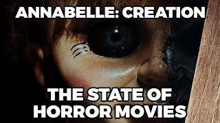 Annabelle: Creation Movie Review – The State of Horror Movies (77)