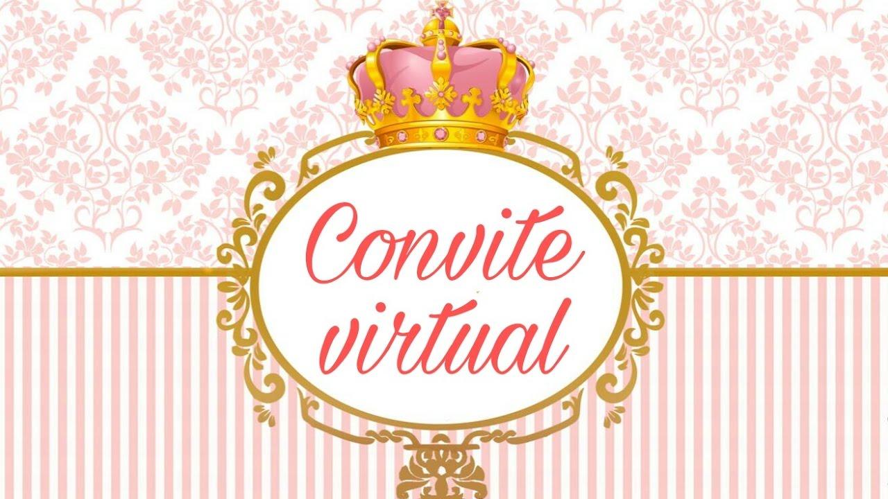 Veda 24 Convite Virtual Tema Realeza Youtube