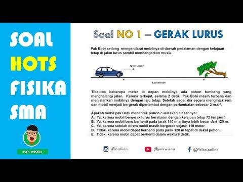 Soal HOTS SAINTEK Fisika SMA Materi Gerak Lurus - UTBK SBMPTN 2019
