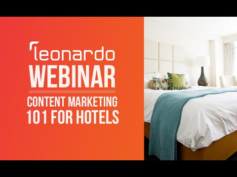 Webinar: Content Marketing 101 for Hotels