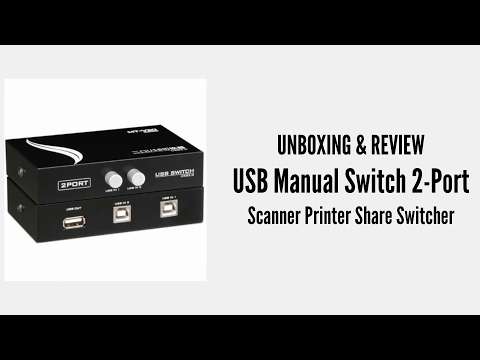 [Unboxing & Review] USB Manual Switch 2-Port (Scanner Printer Share Switcher)