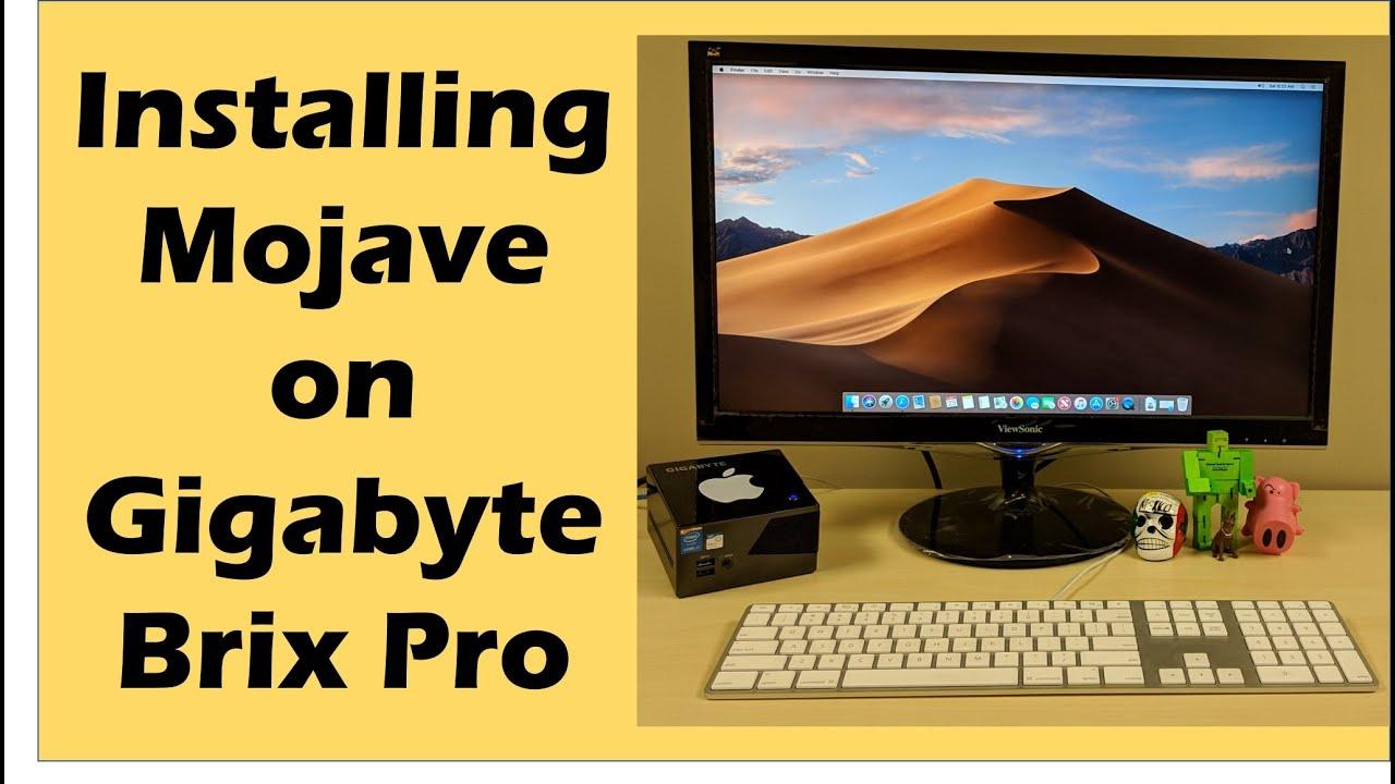 Installing macOS Mojave 10 14 onto a Gigabyte Brix Pro (BXI7-5775,  Hackintosh)