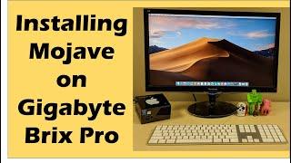Installing macOS Mojave 10.14 onto a Gigabyte Brix Pro (BXI7-5775, Hackintosh)