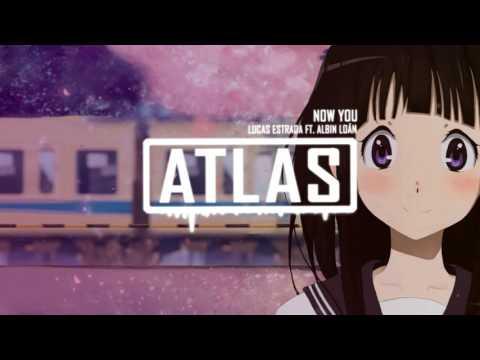 Lucas Estrada ft. Albin Loán - Now You