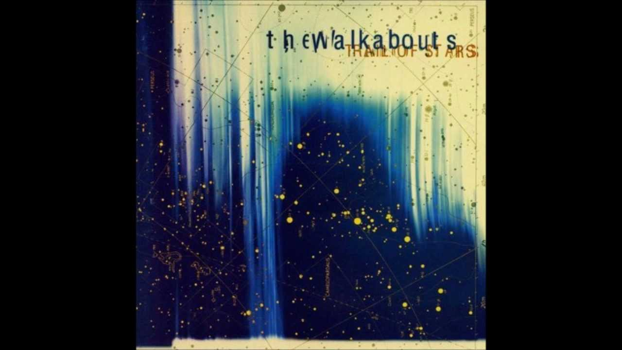 The Walkabouts - No one the wiser.wmv