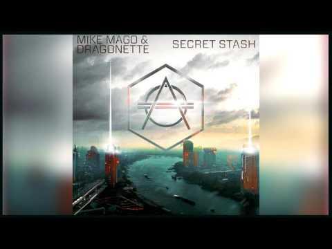 Mike Mago & Dragonette - Secret Stash (Extended Mix) *FREE DOWNLOAD*