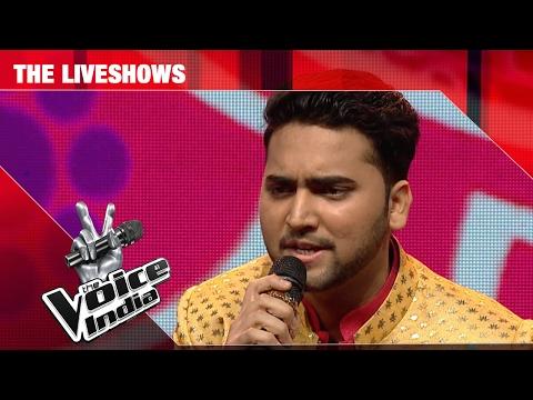 Mohd Danish - Piya Re Piya Re | The Liveshows | The Voice India S2