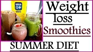 Weight Loss Smoothie Recipes for Summer | How to Lose Weight Fast for Smoothie Summer Diet
