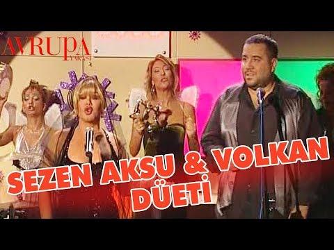 Sezen Aksu & Volkan Düeti - Avrupa Yakası