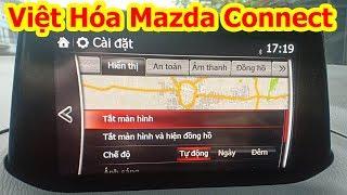 Hướng dẫn tự cài đặt Tiếng Việt cho xe Mazda 3