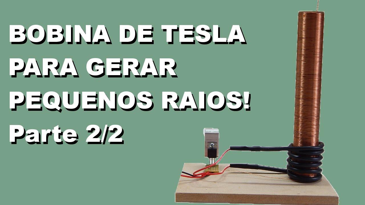 Como Fazer Uma Super Mini Bobina De Tesla Que Gera