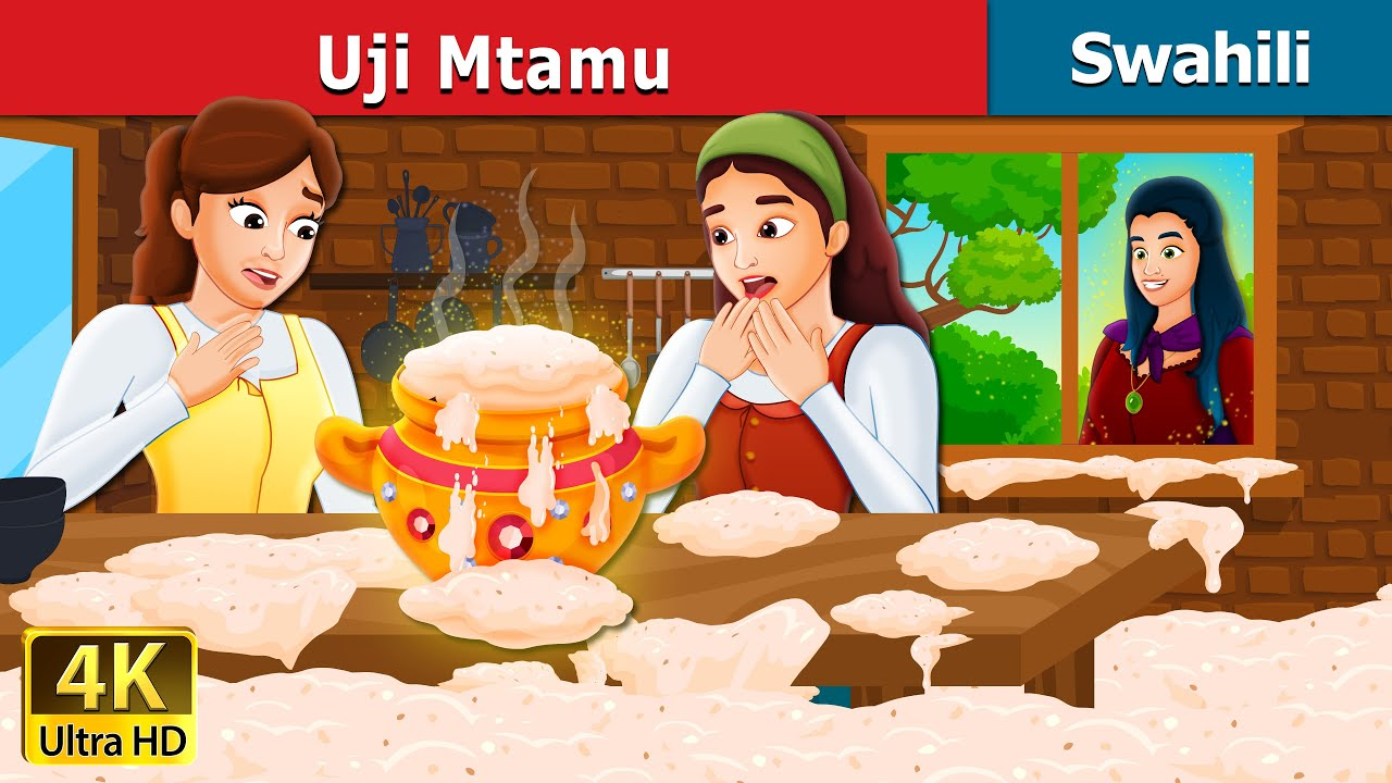 Download Uni Mtamu | Sweet Porridge in Swahili | Swahili Fairy Tales