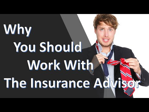 Work With The Insurance Advisor