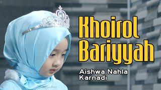 Aishwa Nahla Karnadi Khoirol Bariyyah (New Version) Mp3