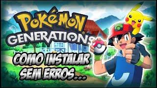 Como Instalar Pokémon Generations