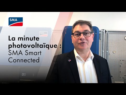 La minute photovoltaïque : SMA Smart Connected