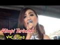 Penyanyi Cantik Sekali - MIMPI TERINDAH Voc.  Rina