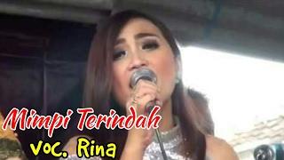 Penyanyi Cantik Sekali - MIMPI TERINDAH voc.  Rina MP3