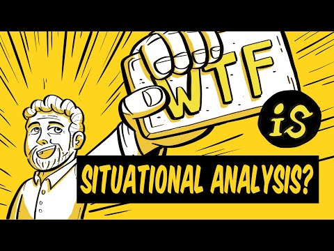 What is Situational Analysis? WTF Marketing Jargon 006