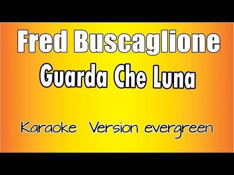 Fred Buscaglione -  Guarda Che Luna  (Versione Karaoke Academy Italia)