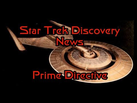 Star Trek Discovery News - Ship Design Changes - Prime Directive