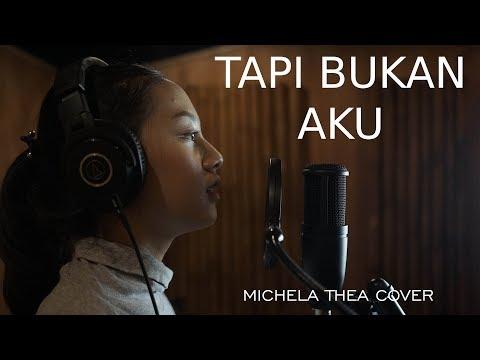 TAPI BUKAN AKU ( KERISPATIH ) - MICHELA THEA COVER