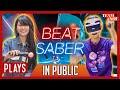 Noc Plays: Beat Saber In Public?!  Psvr