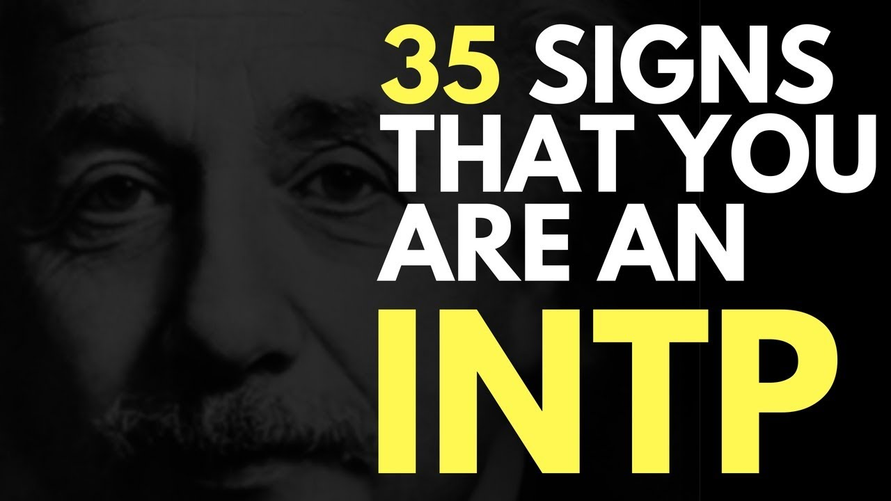 35 Undeniable Signs You're An INTP   astroligion com