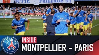INSIDE - MONTPELLIER VS PARIS SAINT-GERMAIN with Kylian Mbappé