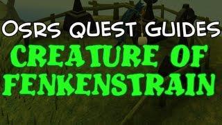 Old School RuneScape Quest Guides: Creature of Fenkenstrain
