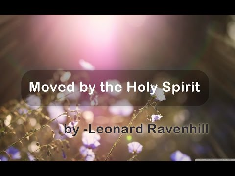 leonard-ravenhill---moved-by-the-holy-spirit-|-full-sermon
