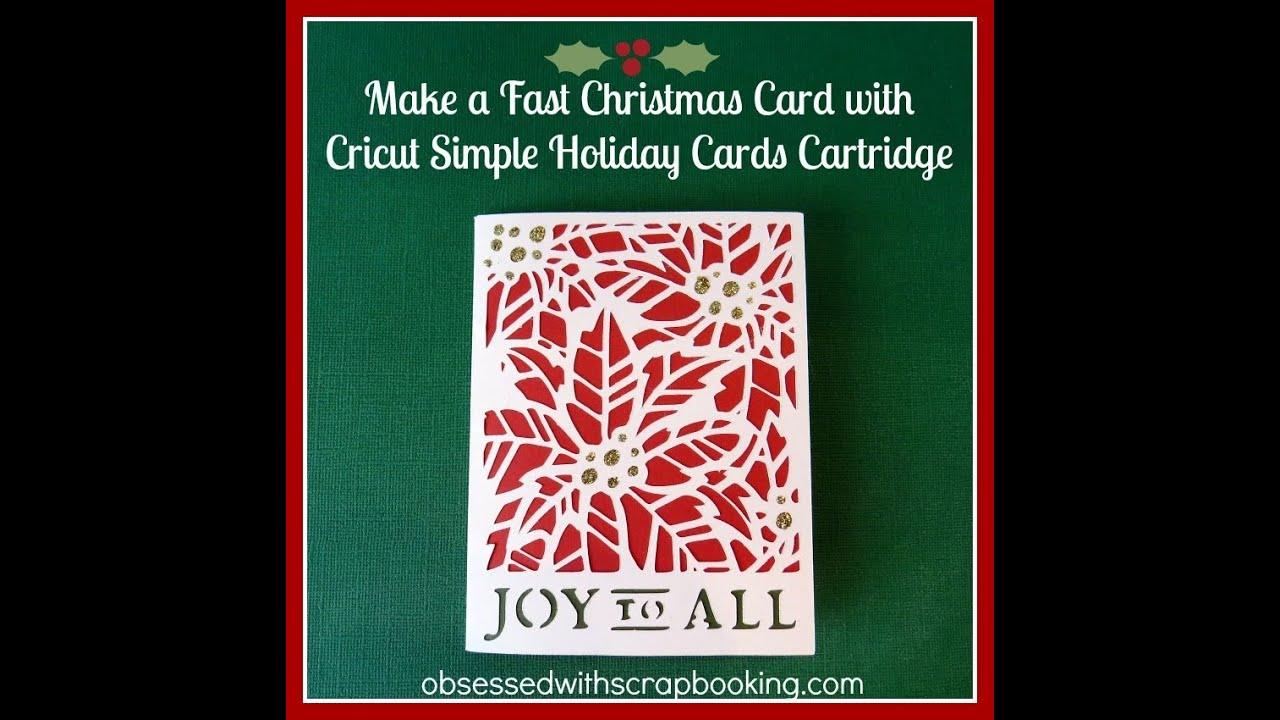 How to Use the Cricut Simple Holiday Cards Cartridge-Fast Christmas Card
