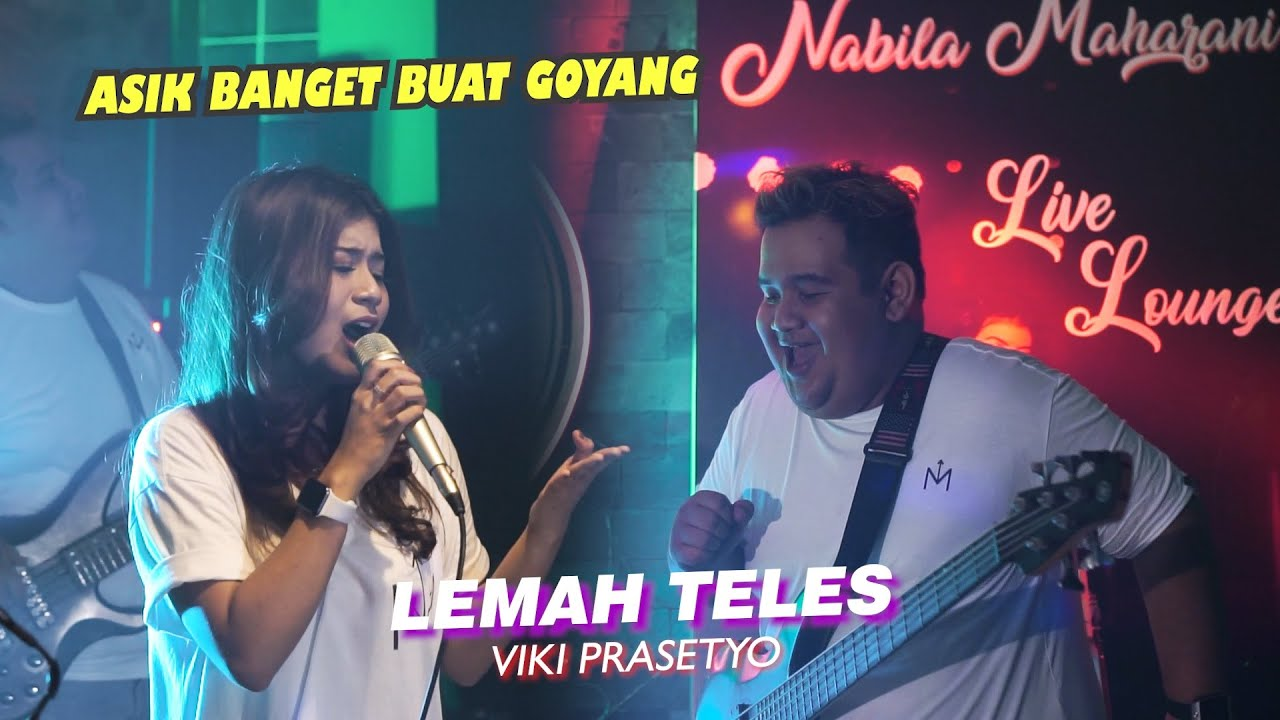 LEMAH TELES - VICKY PRASETYO | Cover by Nabila Maharani with NM BOYS