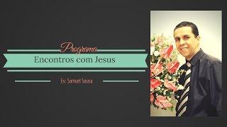 """Encontros com Jesus: Jesus e o """"homem leproso"""" Lucas 5:12-16"""