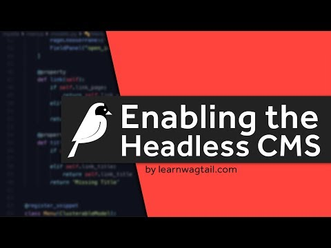 Headless Wagtail CMS: How to Enable the v2 API to Create a Headless CMS thumbnail